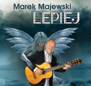 Marek Majewski - Lepiej